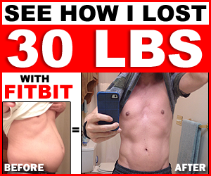 See How I Lost 30 Lbs With Fitbit