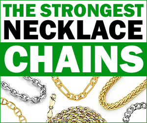 The Strongest Necklace Chains