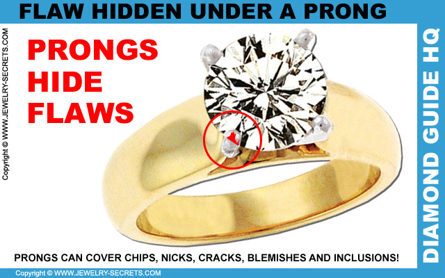 Prongs Hide Diamond Flaws