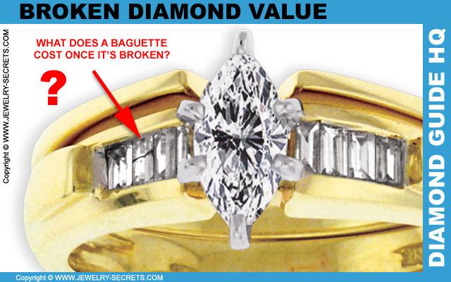 Broken Baguette Diamond Value
