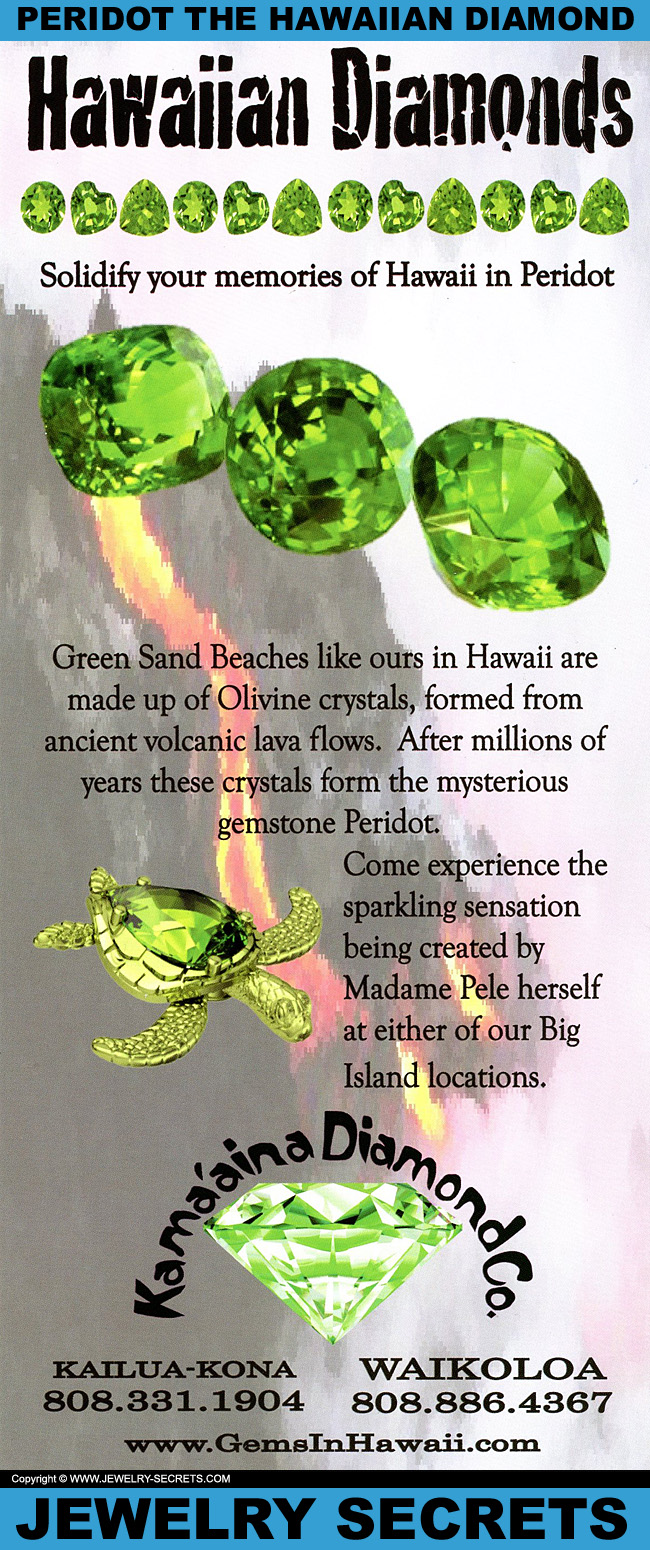 Peridot Is The Hawaiian Diamond