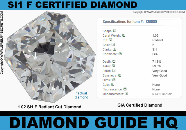 Certified SI1 F Radiant Cut Diamond