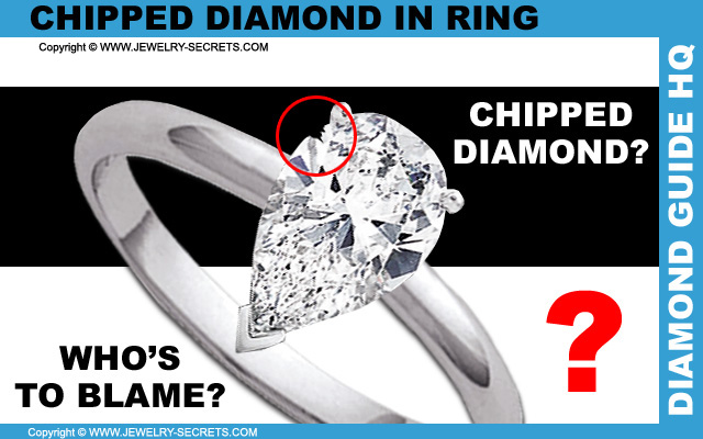 Chipped Diamond in Engagement Ring