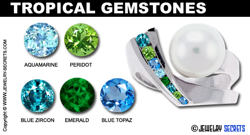 Tropical Gemstones