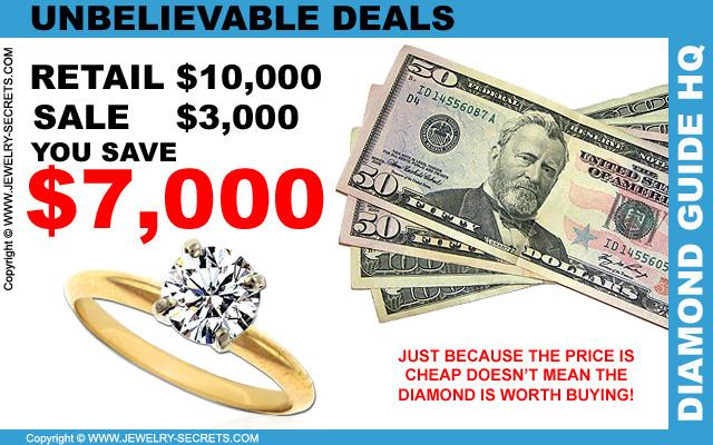 Unbelievable Diamond Deals!
