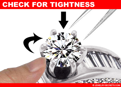 Check to Make Sure the Diamond is Tight