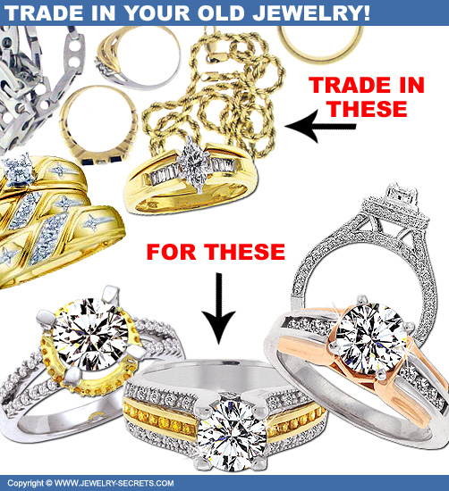 Trade In Your Old Rings and Jewelry!