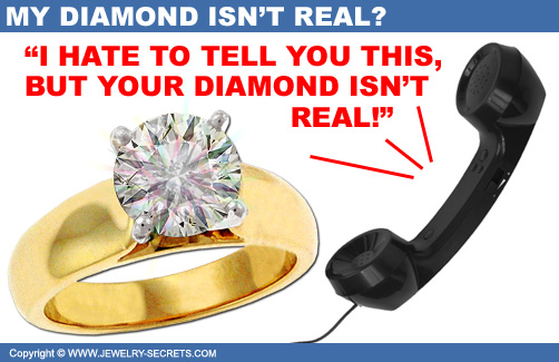 Your Diamond Isn't Real!