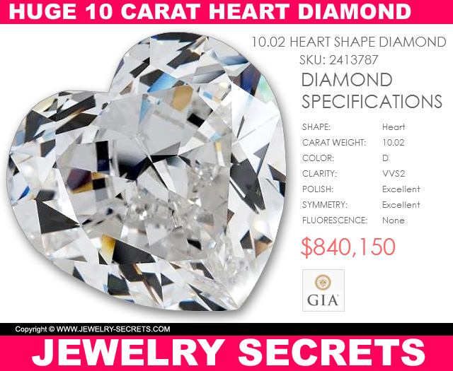 Huge Ten Carat Heart Shaped Diamond