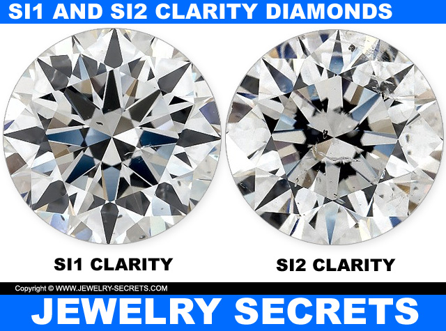 Compare SI1 And SI2 Real Diamond Clarity