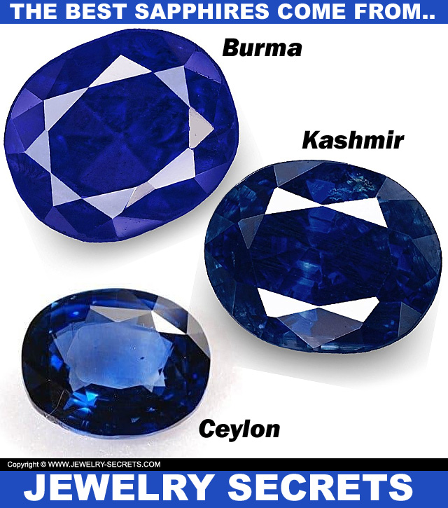 The Best Sapphires Come From Kashmir Ceylon And Burma