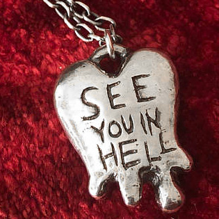 Bleeding Heart See You In Hell Pendant