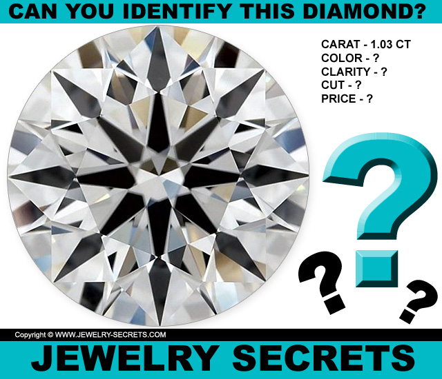 Can You Identify This Diamond Color Cut Clarity And Price