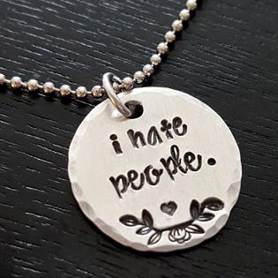 I Hate People Pendant