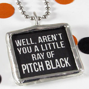 Well Arent You A Little Ray Of Pitch Black Pendant